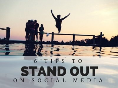 6 Marketing Tips for your small business to Stand Out in Social Media